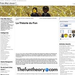 La Théorie du Fun