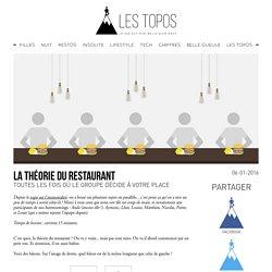La théorie du restaurant