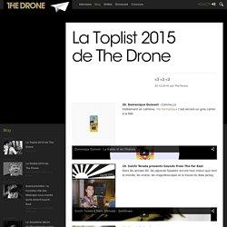 La Toplist 2015 de The Drone