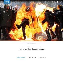 La torche humaine