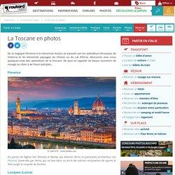 La Toscane en photos