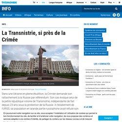 La Transnistrie, si près de la Crimée
