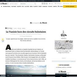 La Tunisie hors des circuits balnéaires