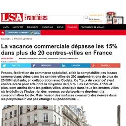 La vacance commerciale dépasse les 15% dans...