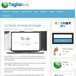 La Verità, ai tempi di Google