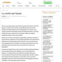 La vérité sur Satan