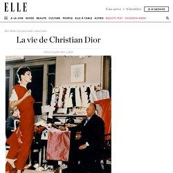 La vie de Christian Dior