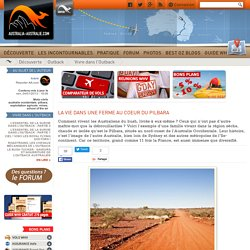 La vie dans une ferme au coeur du Pilbara