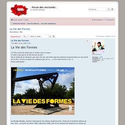 La Vie des Formes - Forum des enclumés.