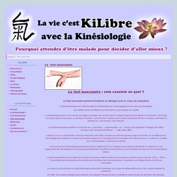 La vie c'est KI LIBRE avec la kinésiologie