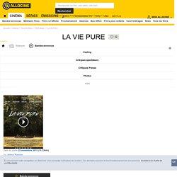 La Vie Pure - film 2014