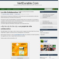 La ville Collaborative 1/2 — VertDurable.Com