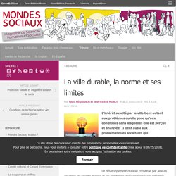 La ville durable, la norme et ses limites. In : Mondes sociaux. MEQUIGNON Marc, MIGNOT Jean-Pierre.