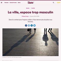 La ville, espace trop masculin