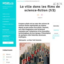 La ville dans les films de science-fiction (1/2)