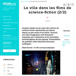 La ville dans les films de science-fiction (2/2)