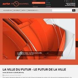La ville du futur - Le futur de la ville