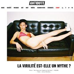 La virilité est-elle un mythe ?