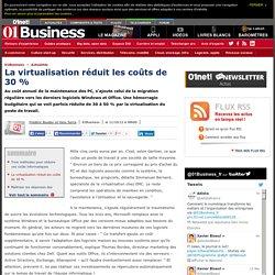 La virtualisation réduit les coûts de 30%