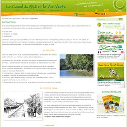 La Voie Verte - Le Canal du Midi et la Voie Verte