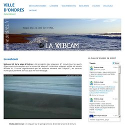 Webcam plage webcam regard sur le monde pearltrees - Office de tourisme ondres ...