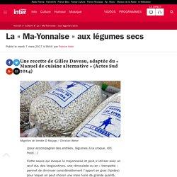 La « Ma-Yonnaise » aux légumes secs
