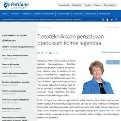 Potilaan Lääkärilehti - Tietotekniikkaan perustuvan opetuksen kolme legendaa