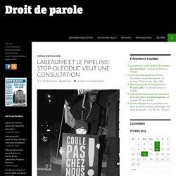 Labeaume et le pipeline: Stop-Oléoduc veut une consultation