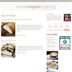 What Megan's Making: Bread