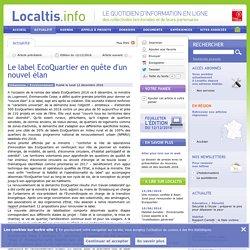 Le label EcoQuartier en quête d'un nouvel élan - 12/12/16