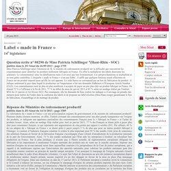 """JO SENAT 14/11/13 Réponse à question N°08290 Label """"made in France"""""""