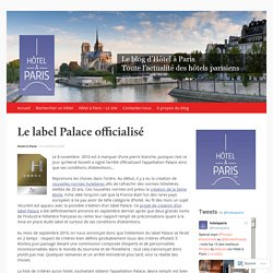 Le label Palace officialisé