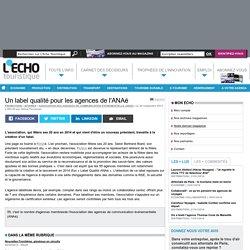 Un label qualité pour les agences de l'ANAé