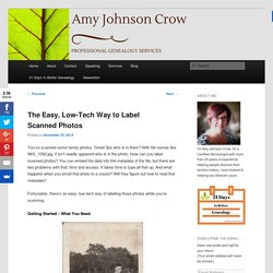The Easy, Low-Tech Way to Label Scanned Photos - Amy Johnson Crow
