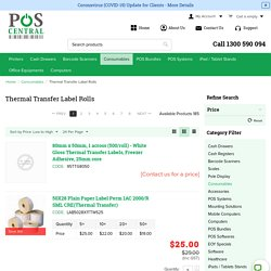 Label Rolls – Buy Thermal Transfer Label Rolls - POS Central