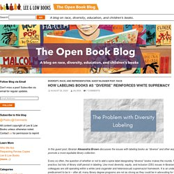 """How Labeling Books as """"Diverse"""" Reinforces White Supremacy"""