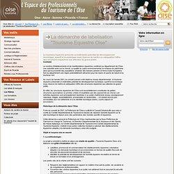 """La démarche de labelisation """"Tourisme Equestre Oise"""" / La valorisation du tourisme équestre / Loisirs et sports de nature / Les filières / Vos Réseaux et Labels - CDT Oise"""
