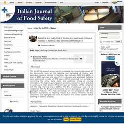 ITALIAN JOURNAL OF FOOD SAFETY - 2015 - Labelling and marketing of bivalve and gastropod molluscs retailed in Sardinia, Italy between 2009 and 2013