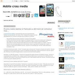 Proxima mobile labellise le Flashcode au détriment de l'utilisateur final...