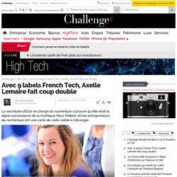 Avec 9 labels French Tech, Axelle Lemaire fait coup double - Challenges