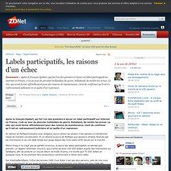 Labels participatifs, les raisons d'un échec