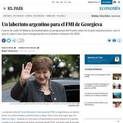 Un laberinto argentino para el FMI de Georgieva