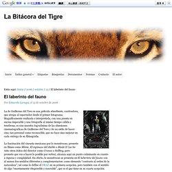 El laberinto del fauno - La Bitácora del Tigre