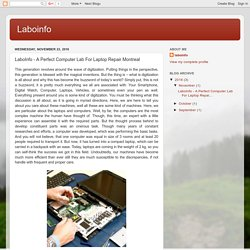 LaboInfo - A Perfect Computer Lab For Laptop Repair Montreal