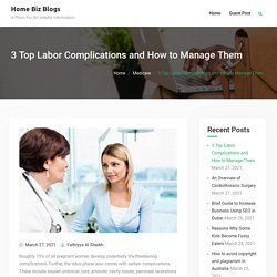 3 Top Labor Complications and How to Manage Them