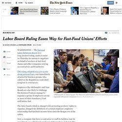 Labor Board Ruling Eases Way for Fast-Food Unions' Efforts