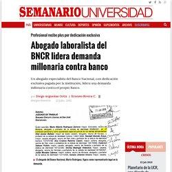 Abogado laboralista del BNCR lidera demanda millonaria contra banco - Semanario Universidad