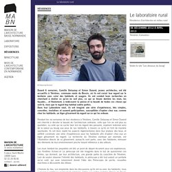 Le laboratoire rural - Maison de l'architecture de Basse-Normandie