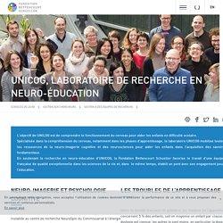 UNICOG, laboratoire de recherche en neuro-éducation