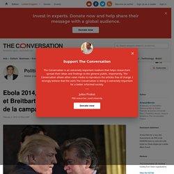 Ebola 2014, laboratoire deTrump etBreitbart avant lesfakenews delacampagne 2016?